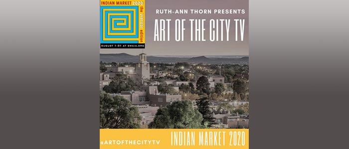 Art of the City TV brings you Santa Fe's Indian Market 2020
